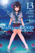Strike the Blood - Vol.13: Kindle Edition