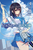 Strike the Blood - Vol.04: Kindle Edition
