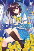 Strike the Blood - Vol.06: Kindle Edition