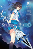 Strike the Blood - Vol.09: Kindle Edition