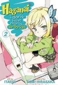 Haganai: I Don't Have Many Friends - Vol.02: Kindle Edition