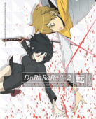 Durarara!!: Season 2 - Vol.4/6 [Blu-ray]
