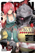 Goblin Slayer Side Story: Year One - Vol.03: Kindle Edition
