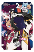 Overlord: The Undead King Oh! - Vol. 02