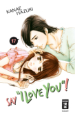 """Say """"I love you""""! - Bd.17"""