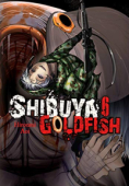 Shibuya Goldfish - Vol.06: Kindle Edition