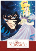 The Rose of Versailles - Part 2/2 (OwS)