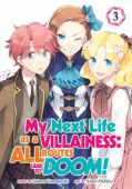 My Next Life as a Villainess: All Routes Lead to Doom! - Vol. 03: Kindle Edition