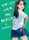 Don't Toy With Me, Miss Nagatoro - Vol. 02: Kindle Edition