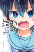 Happy Sugar Life - Vol. 06: Kindle Edition