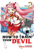 How to Train Your Devil - Vol.02: Kindle Edition