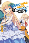 Konosuba: God's Blessing on This Wonderful World! - Vol.10: Kindle Edition
