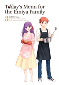 Today's Menu for the Emiya Family - Vol.03: Kindle Edition