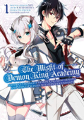 The Misfit of Demon King Academy: History's Strongest Demon King Reincarnates and Goes to School with His Descendants - Vol. 01: Kindle Edition
