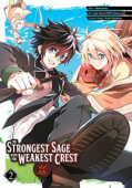 The Strongest Sage with the Weakest Crest - Vol.02: Kindle Edition