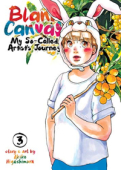Blank Canvas: My So-Called Artist's Journey - Vol.03: Kindle Edition