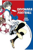 Sayonara, Football - Vol.01: Kindle Edition