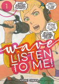 Wave, Listen to Me! - Vol.01: Kindle Edition