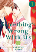 Something's Wrong With Us - Vol.01