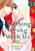 Something's Wrong With Us - Vol.01: Kindle Edition