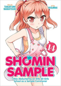 Shomin Sample: I Was Abducted by an Elite All-Girls School as a Sample Commoner - Vol.14