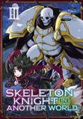 Skeleton Knight in Another World - Vol. 03: Kindle Edition