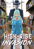 High-Rise Invasion - Vol.06: Kindle Edition