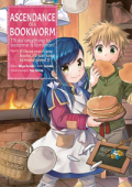 Ascendance of a Bookworm: I'll Do Anything to Become a Librarian! Part 1 - Vol. 02