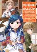 Ascendance of a Bookworm: I'll Do Anything to Become a Librarian! Part 1 - Vol. 04