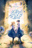 A Witch's Love at the End of the World - Vol. 01