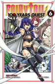Fairy Tail: 100 Years Quest - Vol. 06: Kindle Edition