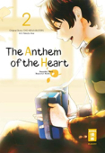The Anthem of the Heart - Bd. 02: Kindle Edition
