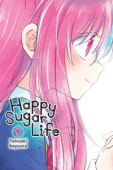 Happy Sugar Life - Vol. 09