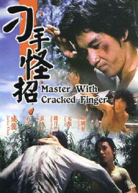 Movie: Master with Cracked Fingers